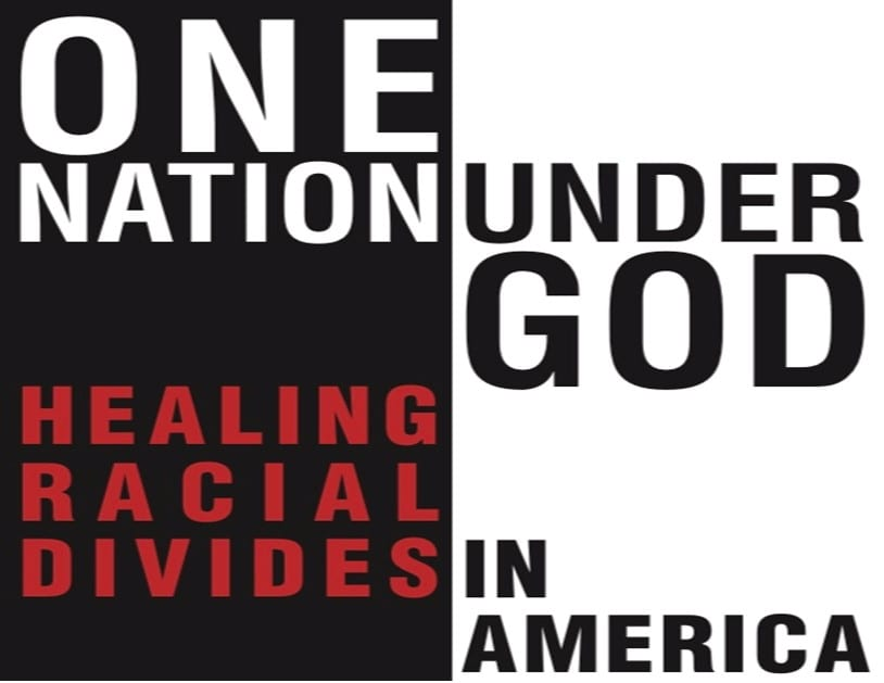 One Nation Under God, Healing Racial Divides in America
